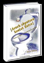 Cover: »Arsch abputzen kostet Extra«