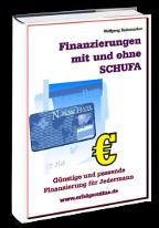Cover: »Finanzierungen mit und ohne SCHUFA«