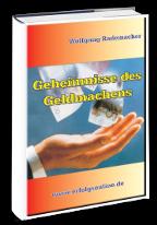 Cover: »Geheimnisse des Geldmachens«