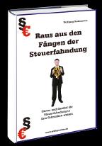 Cover: »Raus aus den Fängen der Steuerfahndung«