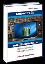 Cover: »Super Profit mit Hörbücher«