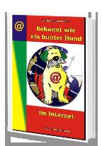Cover: »Bekannt wie ein bunter Hund im Internet«