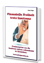 Cover: »Finanzielle Freiheit trotz Insolvenz«
