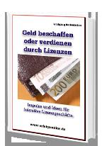 Cover: »Geld beschaffen oder verdienen mit Lizenzen«