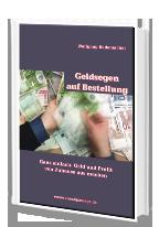 Cover: »Geldsegen auf Bestellung«