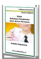 Cover: »Hohe Schuldenvergleiche über dritte Personen«