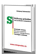 Cover: »Stiftung gründen und profitabel vermarkten«